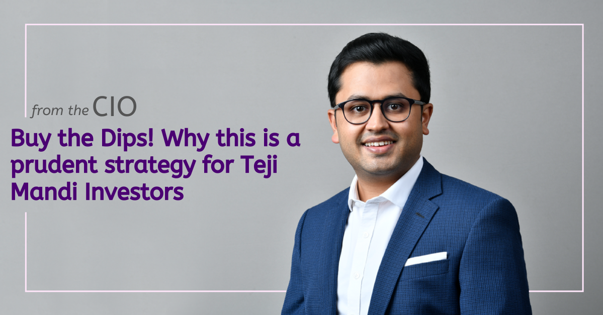 Buy the Dips: The effects and implications for Teji Mandi Investors